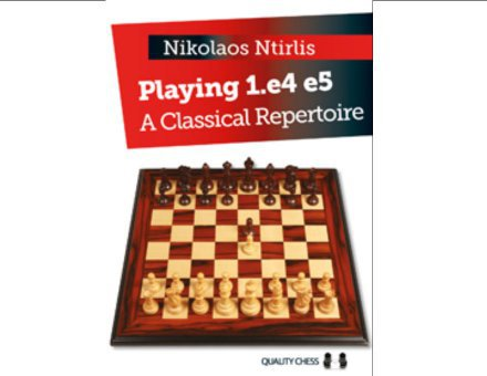 PLAYING 1.e4 e5 A Classical Repertoire