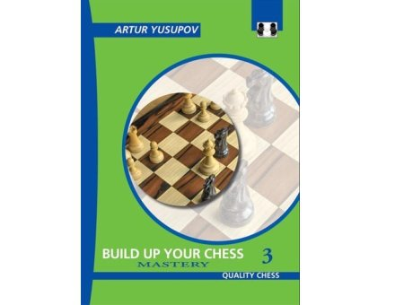 Build up your chess 3<br>Mastery