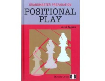 Positional Play<br>GM Preparation