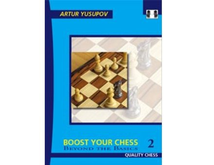 Boost your Chess 2 Beyond the Basics