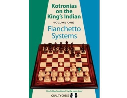 Kotronias on the KI Fianchetto Systems